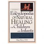 Encyclopedia of Natural Healing Children Infants